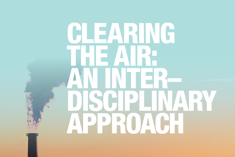 Clearing the Air: An Interdisciplinary Approach